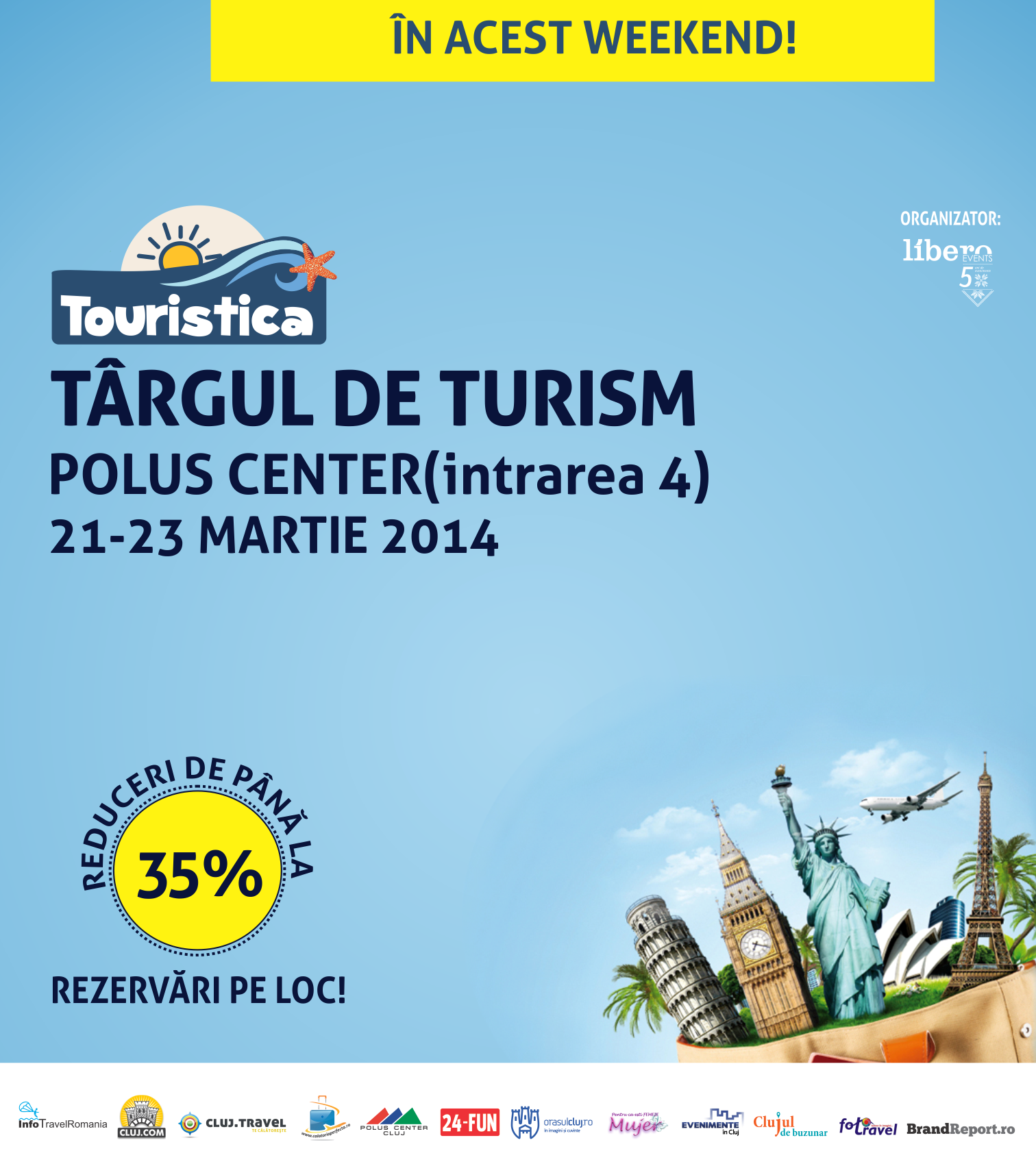 Touristica - in acest weekend